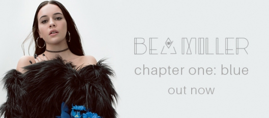 Bea Miller - Chapter One: Blue Out Now